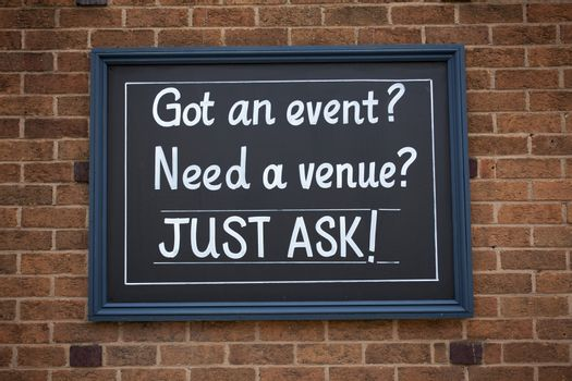 Sign got an event, need a venue just ask on the street in marketing.