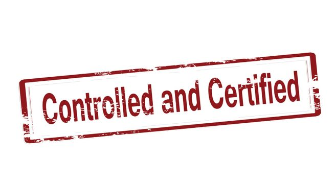 Controlled and certified