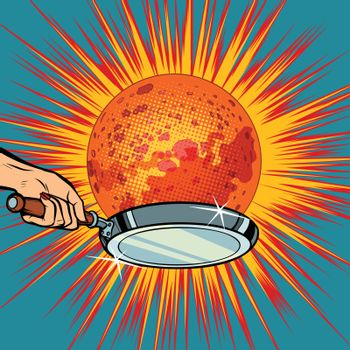 People with a frying pan fry the planet Mars. Pop art retro vector illustration comic cartoon kitsch drawing