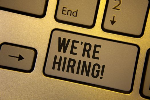 Writing note showing  We Are Hiring Motivational Call. Business photo showcasing Talent Hunting Job Wanted Recruitment