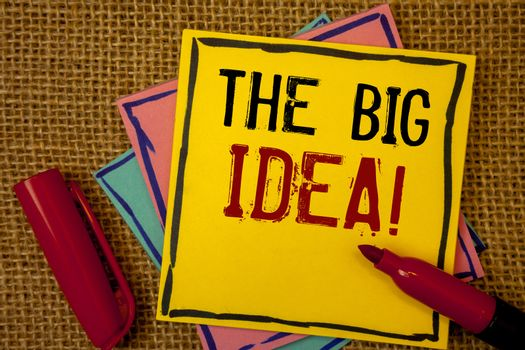 Handwriting textss The Big Idea Motivational Call. Concept meaning Have a Successful Idea Smart Thinking