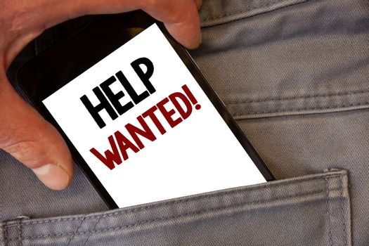 Text sign showing Help Wanted Motivational Call. Conceptual photo Employee needed Worker Recruitment Headhunting