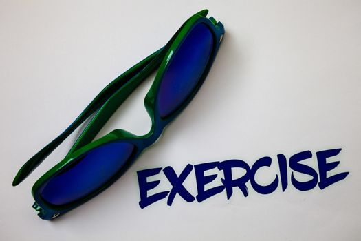 Conceptual hand writing showing Exercise. Business photo text Activity requiring physical effort Bringing into play Training Ideas messages white background communicate thoughts inspire