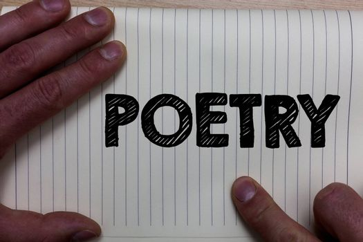 Writing note showing Poetry. Business photo showcasing Literary work Expression of feelings ideas with rhythm Poems writing Notebook register line drawing office routine hand fingers busy work