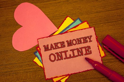 Handwriting text writing Make Money Online. Concept meaning Business Ecommerce Ebusiness Innovation Web Technology Text colorful paper notes pink heart red marker open cap desk message