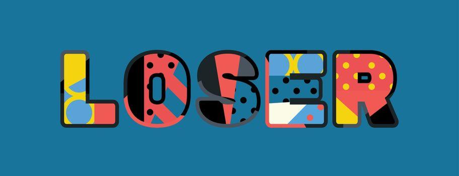 Loser Concept Word Art Illustration