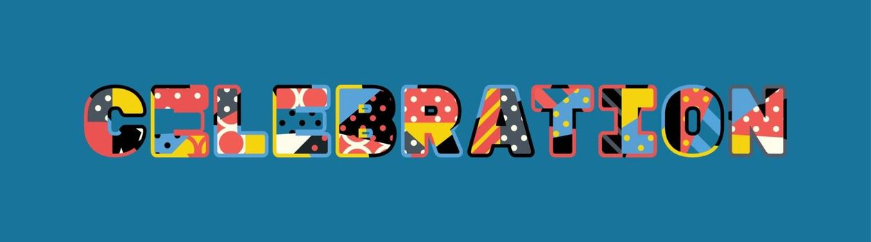 The word CELEBRATION concept written in colorful abstract typography. Vector EPS 10 available.