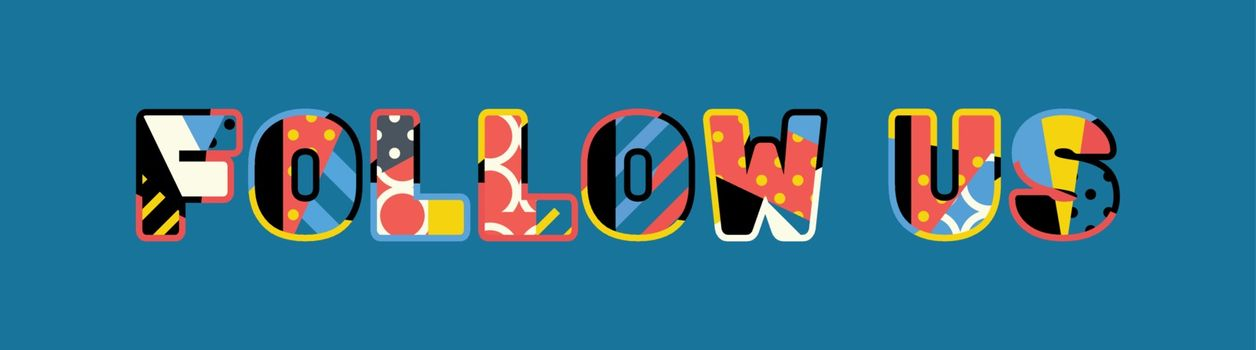 Follow US Concept Word Art Illustration