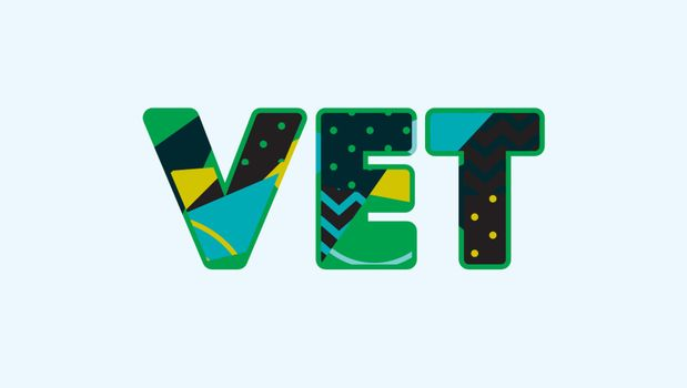 The word VET concept written in colorful abstract typography. Vector EPS 10 available.