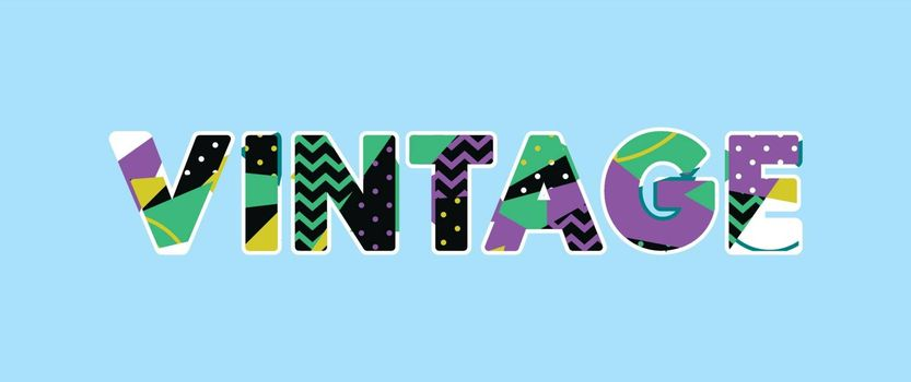 The word VINTAGE concept written in colorful abstract typography. Vector EPS 10 available.