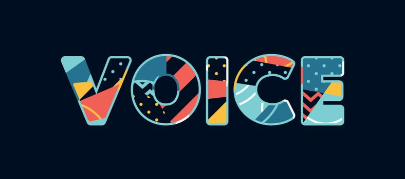 The word VOICE concept written in colorful abstract typography. Vector EPS 10 available.