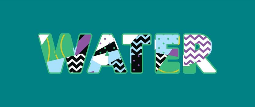 The word WATER concept written in colorful abstract typography. Vector EPS 10 available.