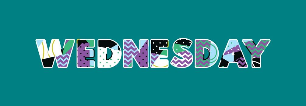 The word WEDNESDAY concept written in colorful abstract typography. Vector EPS 10 available.