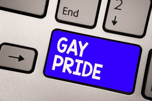 Handwriting text Gay Pride. Concept meaning Dignity of an idividual that belongs to either a man or woman Keyboard blue key Intention create computer computing reflection document