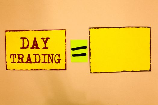 Conceptual hand writing showing Day Trading. Business photo showcasing securities specifically buying and selling financial instruments Yellow paper notes reminders important messages to remember.