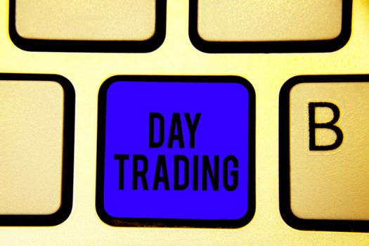 Text sign showing Day Trading. Conceptual photo securities specifically buying and selling financial instruments Keyboard blue key Intention create computer computing reflection document.