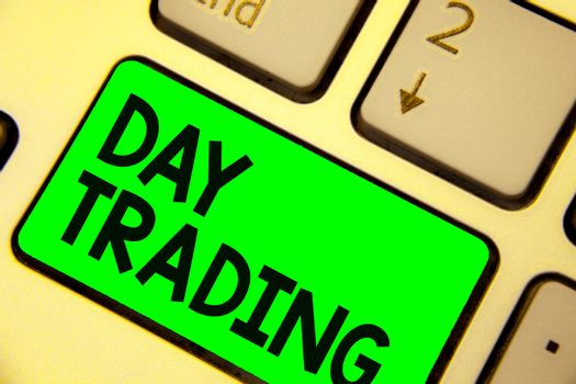 Conceptual hand writing showing Day Trading. Business photo showcasing securities specifically buying and selling financial instruments Keyboard green key computer computing reflection document.