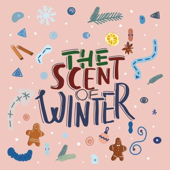 The scent of winter lettering illustration.