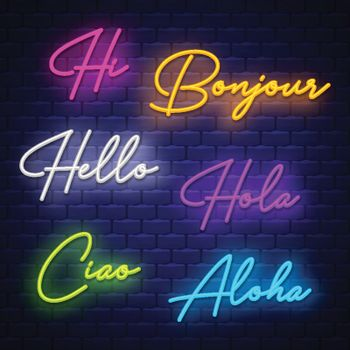Hello, neon calligraphy. Neon letters of greeting phrase in different languages. Vector