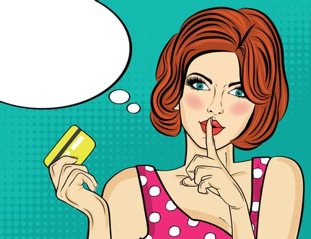 Beautiful woman in pop art style with credit card showing hand silence sign. Vector illustration