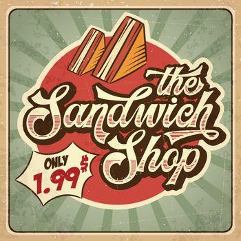 Retro advertising restaurant sign for sandwich shop. Vintage poster, vector eps10