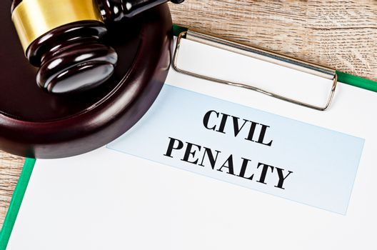 Civil penalty and gavel. Law concept.