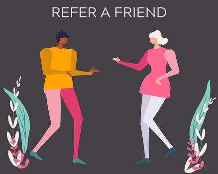 Word of mouth marketing and advertising refer a friend concept.