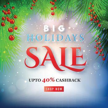 Big Holidays Sale Banner Upto 40% Cashback, Advertising Poster D