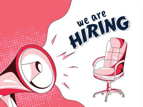 Job Vacancy banner or advertising poster design with loudspeaker