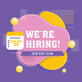 We'Re Hiring, Join Our Team for Job Vacancy poster or advertisem