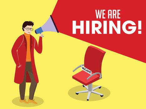 We're Hiring, Job Vacancy announcement from megaphone by man wit