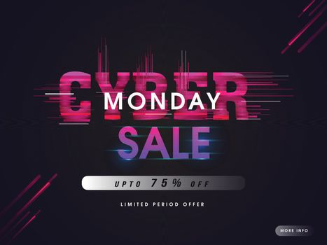Creative lettering of Cyber Monday sale with 75% discount offer and abstract elements on black background.
