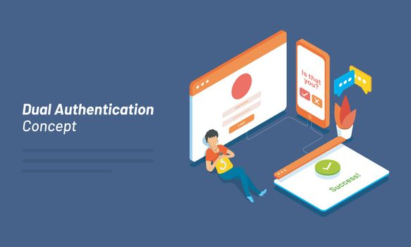 Dual Authentication concept based isometric design with illustra
