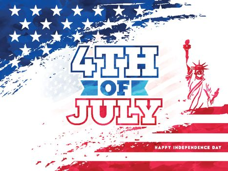 Typography 4th Of July and creative Statue of Liberty on American Flag color background for Happy Independence Day celebration.