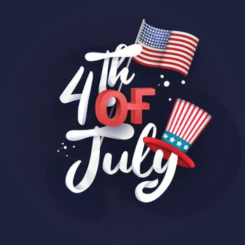 Stylish calligraphy text 4th of july with American National Flag with uncle sam hat on blue background.
