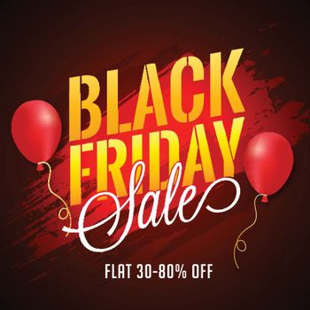 Black Friday Sale poster design, 30-80% Discount Offer with balloons on grunge background.