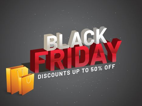 3D text Black Friday with 50% discount offer and shopping bags on grey background. Advertising banner or poster design.