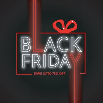 Neon text Black Friday with upto 75% discount offer, Advertising template or flyer design.