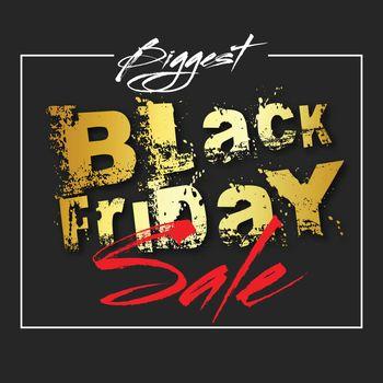 Creative lettering Biggest Black Friday Sale on black background. Advertising template or flyer design.