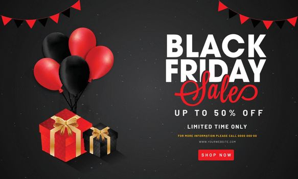 Black Friday Sale poster or banner design, 50% discount offer with illustration of gift boxes and balloons on black background.