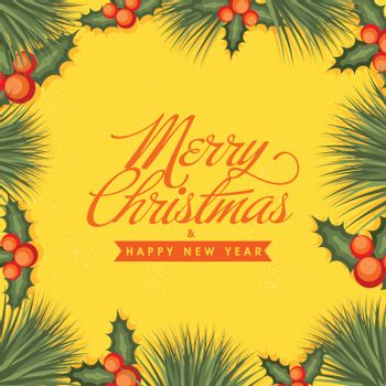 Merry Christmas and Happy New Year celebration background with holly leaves and red berries.