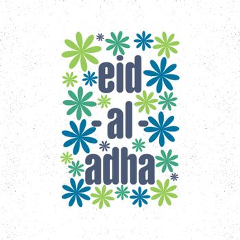 Eid-Al-Adha text with green and blue flowers.