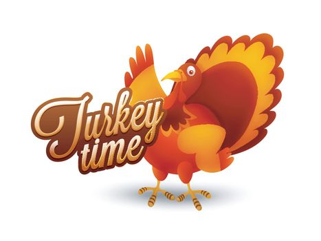 Creative illustration of a Turkey Bird with glossy text Turkey Time on white background for Happy Thanksgiving Day celebration.