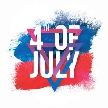 White Text 4th of July with triangles on blue and red abstract brush strokes background for American Independence Day celebration.