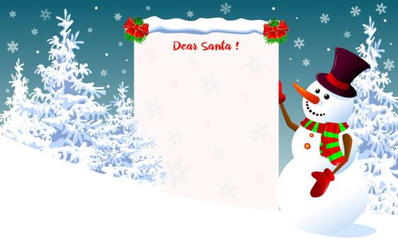 Snowman is holding a letter for Santa. Snowman with a greeting on a winter background.