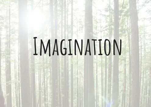 Imagination text with forest