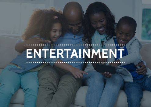 Entertainment text against family with tablet and blue overlay