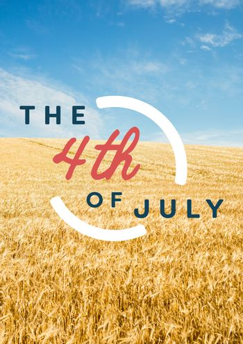 Fourth of July graphic against grainfield