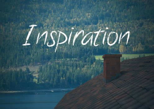 Inspiration text over forest roof by lake