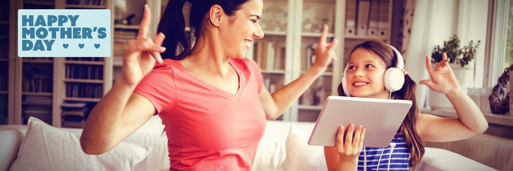mothers day greeting against happy mother and daughter using digital tablet and dancing